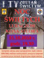 Noc świętych w konkatedrze lubaczowskiej