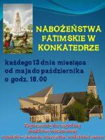 Nabożeństwo Fatimskie z procesją – 13-go dnia każdego miesiąca,