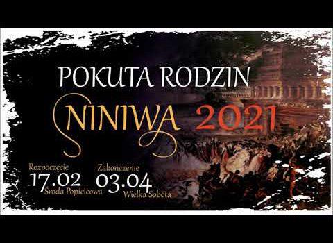 Pokuta rodzin NINIWA 2021 – Wielkopostna Akcja Pokutna