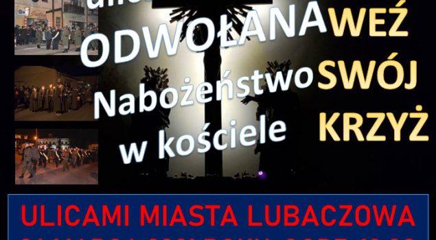 Droga Krzyżowa ulicami miasta ODWOŁANA. Nabożeństwo w kościele.
