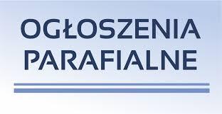 Ogłoszenia Duszpasterskie – XXVII Niedz. zw. 7.10.2018 r.