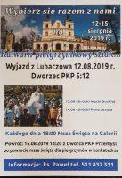 Doroczna Pielgrzymka do Kalwarii Pacławskiej 12-15 sierpnia.